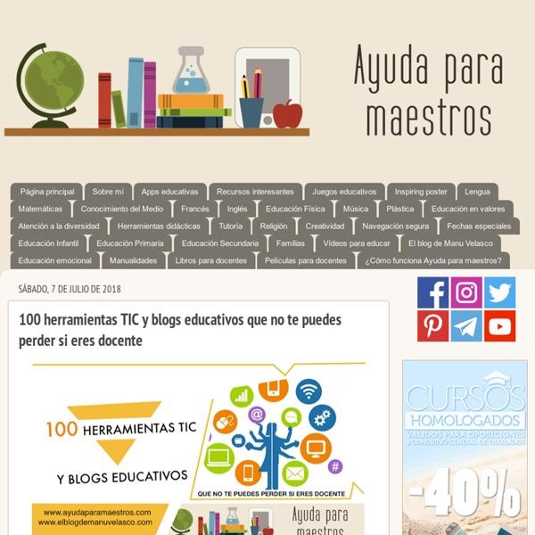 40 herramientas TIC y blogs educativos que no te puedes perder si eres docente