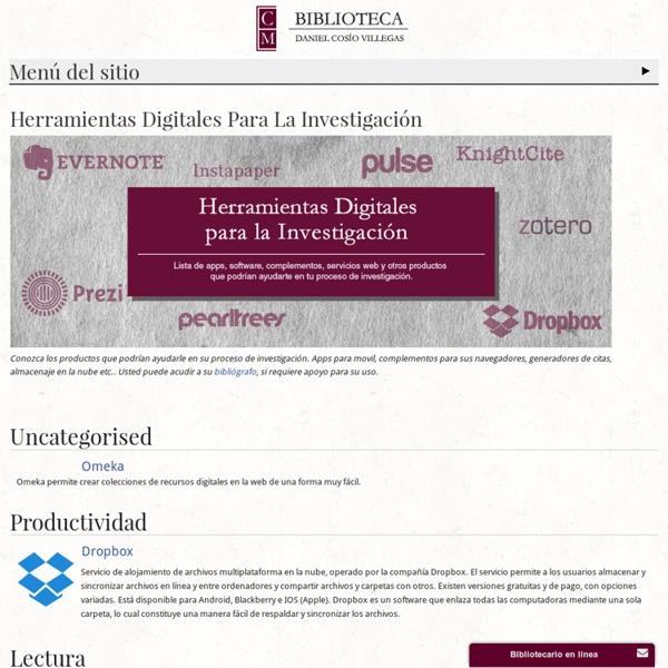 Herramientas Digitales Para La Investigación - Biblioteca Daniel Cosío Villegas