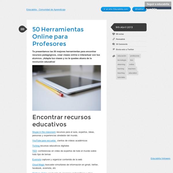 50 Herramientas Online para Profesores - Educabilia