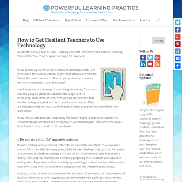 How to Get Hesitant Teachers to Use Technology