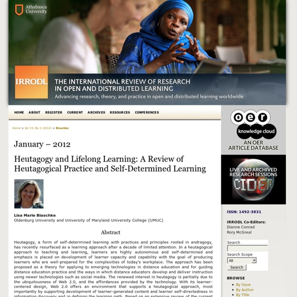 Heutagogy and lifelong learning: A review of heutagogical practice and self-determined learning