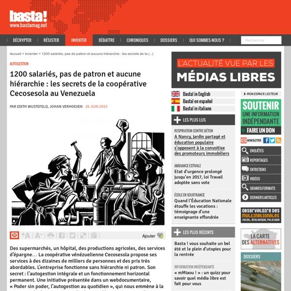 1200 salariés, pas de patron et aucune hiérarchie : les secrets de la coopérative Cecosesola au Venezuela