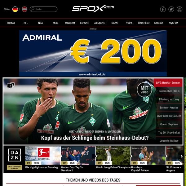Videos, News, Diashows, Daten und Live-Ticker aus der Welt des Sports - SPOX.com