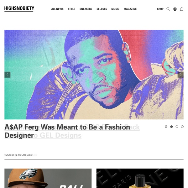 Online lifestyle news site covering sneakers, streetwear, street art and more.