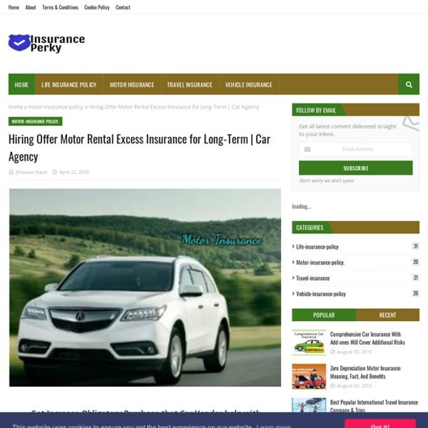 Hiring Offer Motor Rental Excess Insurance for Long-Term