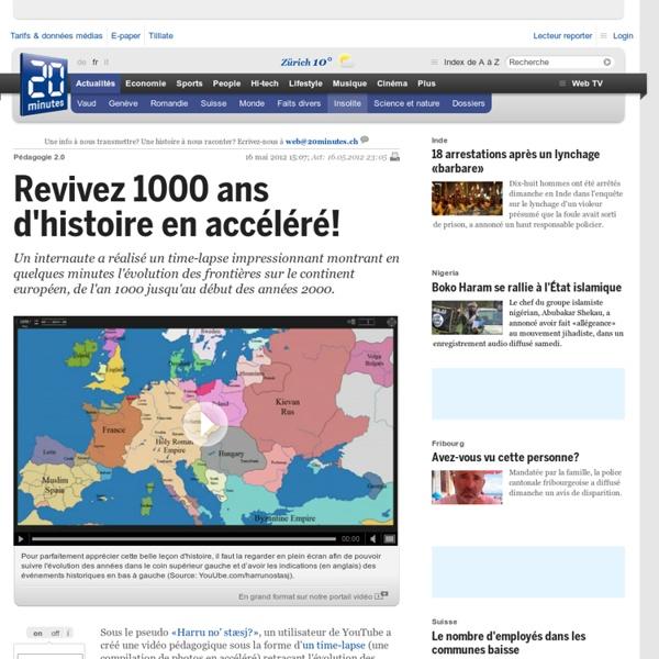 Revivez 1000 ans d histoire en accéléré!