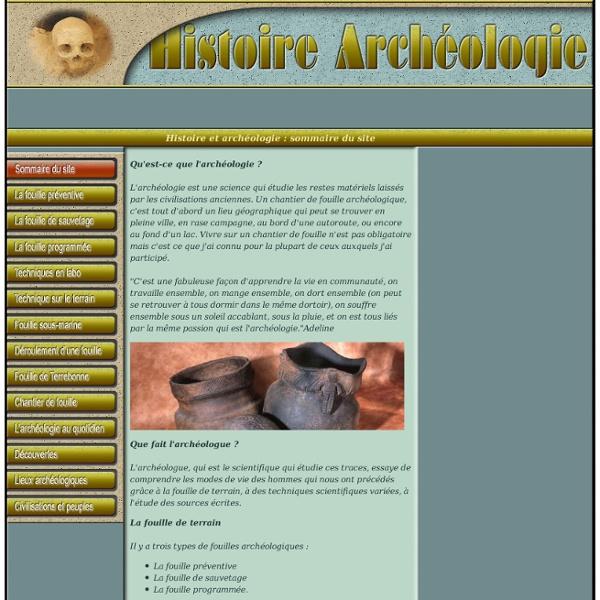 Histoire et archéologie : Qu'est-ce que l'archéologie ? Le touri