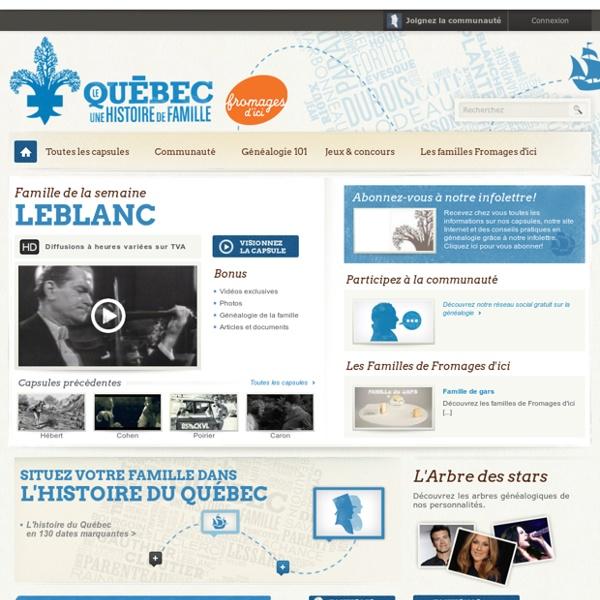 Le Québec, une histoire de famille Le premier réseau social consacré à la généalogie au Québec!
