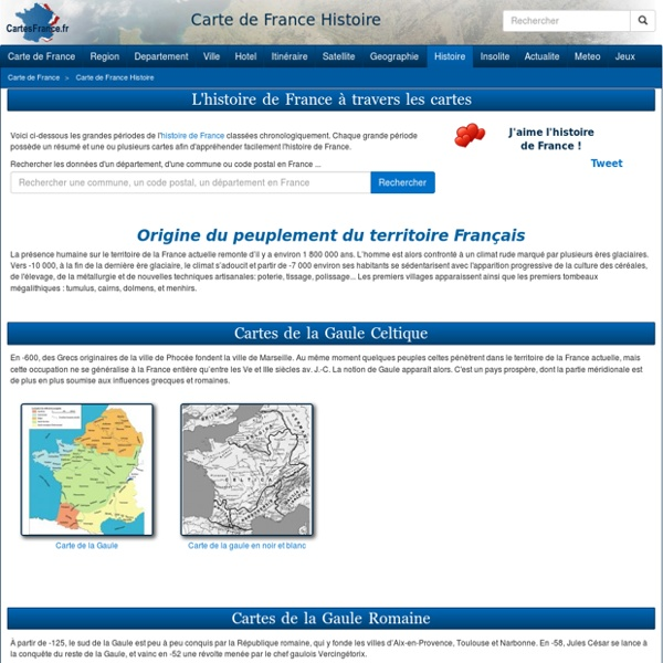CARTE DE FRANCE HISTOIRE - L'histoire de France en cartes