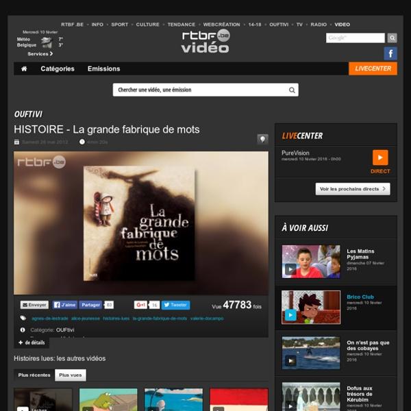HISTOIRE - La grande fabrique de mots du 26 mai 2012, Histoires lues