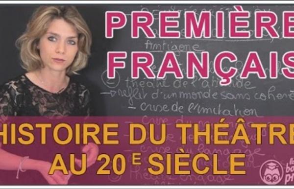 Histoire du théâtre au 20e - Français Première - Les Bons Profs