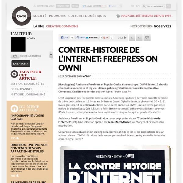 Contre-histoire de l'Internet: FreePress on OWNI » Article » OWNI, Digital Journalism