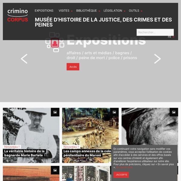 Musée - Histoire de la justice, des crimes et des peines