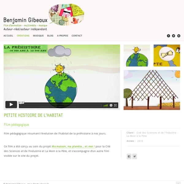 Petite histoire de l'habitat - film pédagogique - Benjamin Gibeaux