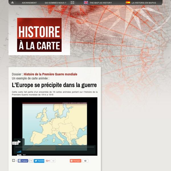 L'Histoire à la carte :Cartes et histoire de la Première Guerre mondiale de l'attentat de Sarajevo au traité de Versailles