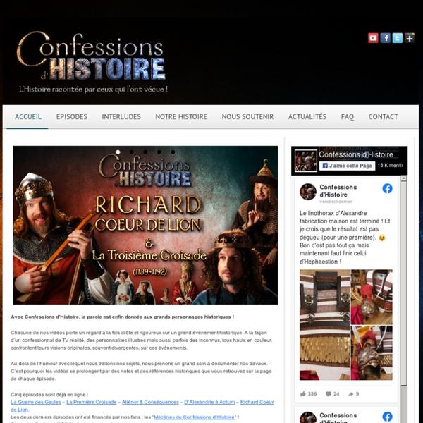 L'Histoire racontée par ceux qui l'ont vécue : Confessions d'Histoire