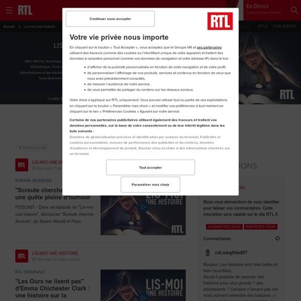 Lis-moi une histoire : replays, vidéos et podcasts avec Laurent Marsick sur RTL