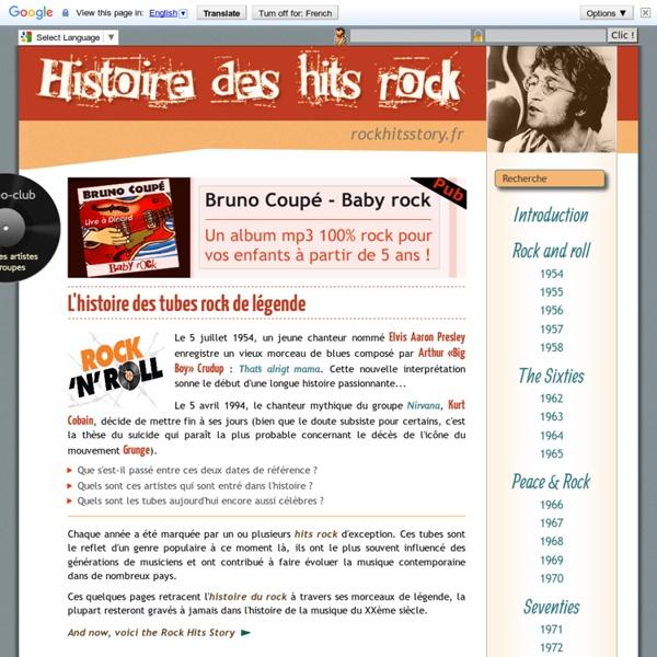 Histoire du rock - Histoire de la musique rock et de ses tubes de légende