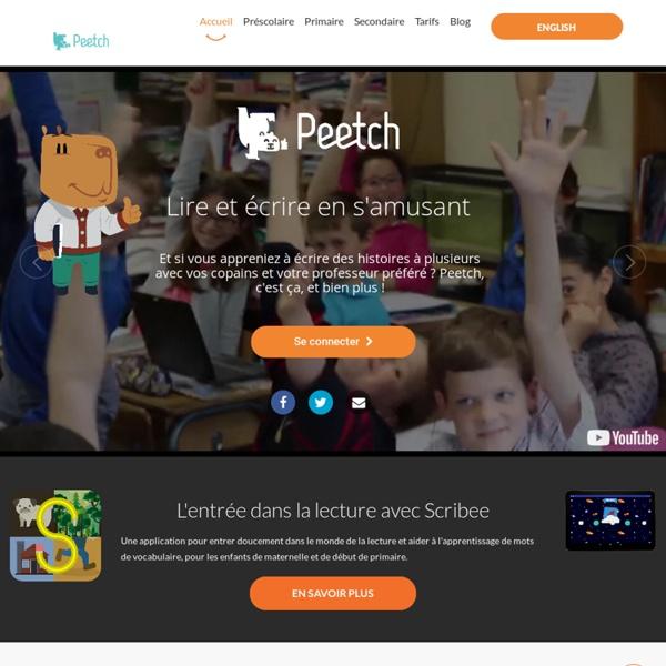 Peetch – Premier service d'écriture d'histoires collaboratives à l'école – Lire et écrire en s'amusant