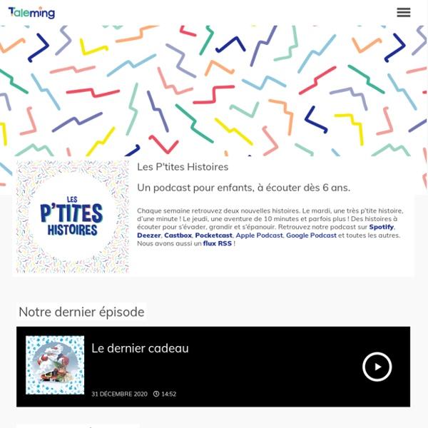 Les p'tites histoires – des histoires audio gratuites à partir de 6 ans