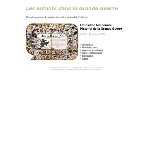 CRDP Amiens - Historial de la Grande Guerre : exposition « Les Enfants dans la Grande Guerre »