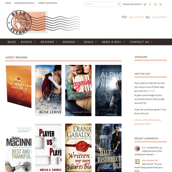 Dear Author - Romance, Historical, Contemporary, Paranormal, Young Adult, Book reviews, industry news, and commentary from a reader's point of view