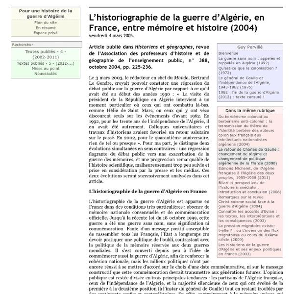 L'historiographie de la guerre d'Algérie, en France, entre mémoire et histoire (2004)