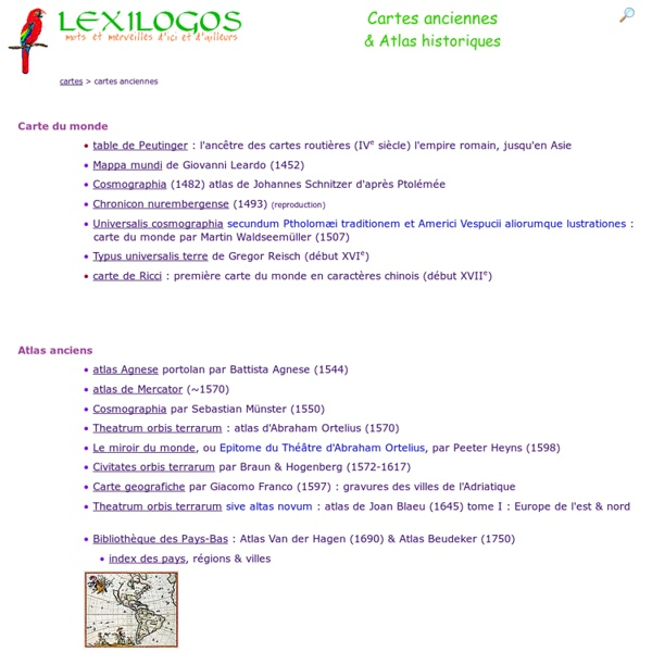 Cartes anciennes, Atlas historique : collections en ligne LEXILOGOS