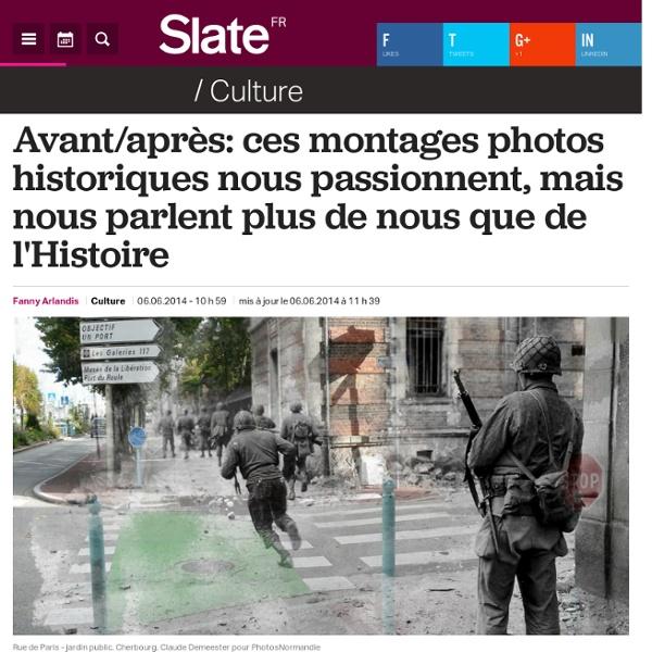 Avant/après: ces montages photos historiques nous passionnent, mais nous parlent plus de nous que de l'Histoire