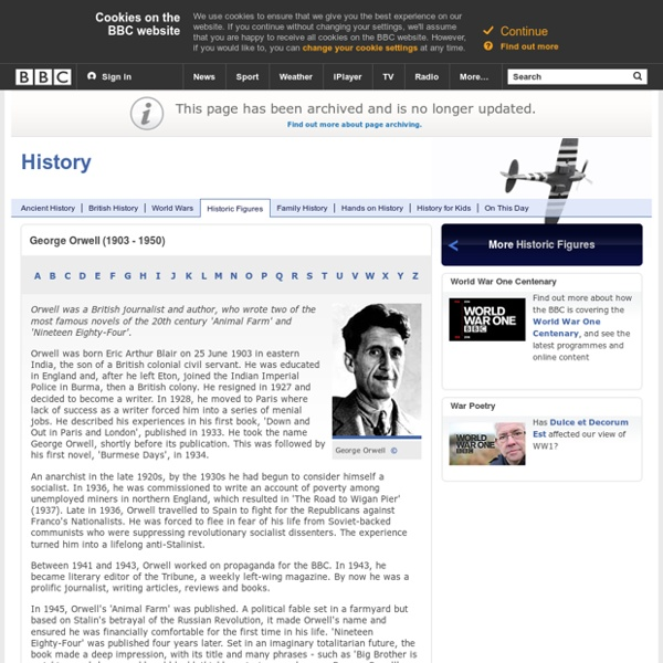 History - Historic Figures: George Orwell (1903 - 1950)