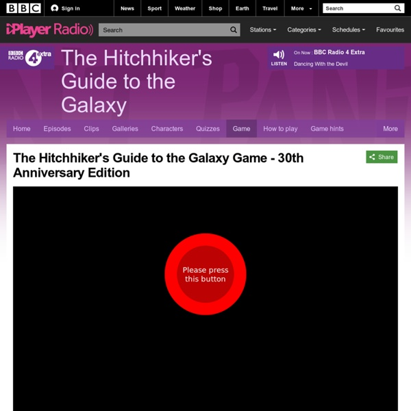 BBC Radio 4 Extra - The Hitchhiker's Guide to the Galaxy - The Hitchhiker's Guide to the Galaxy Game - 30th Anniversary Edition