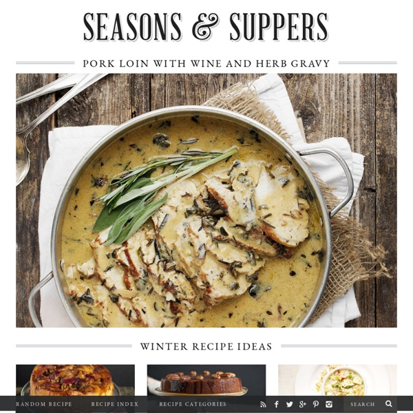Seasons and Suppers - Cooking my way through the seasons