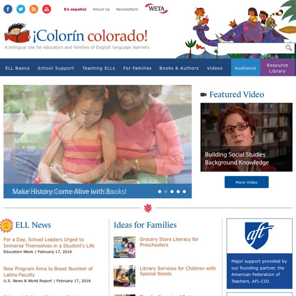 Colorín Colorado: A bilingual site for families and educators of English language learners
