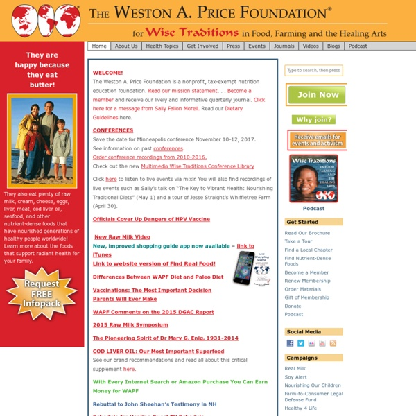 The Weston A. Price Foundation - Weston A Price Foundation