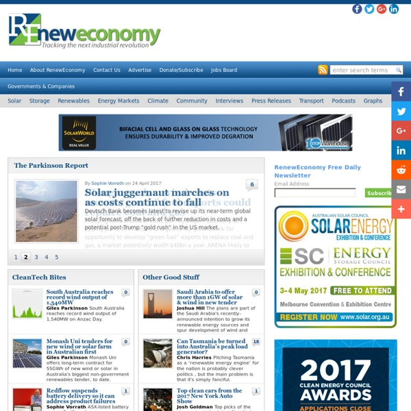Renew Economy - News and analysis for the clean energy economy : Renew Economy