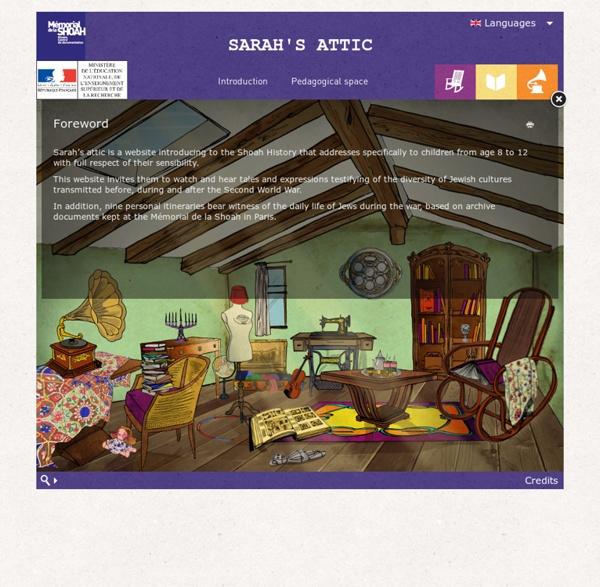 Le grenier de Sarah, introduction à l'histoire de la Shoah.