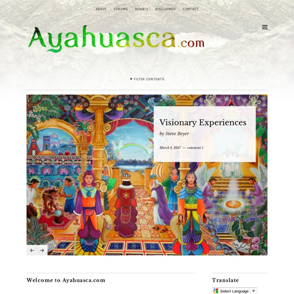Ayahuasca, homepage of the great amazonian medicine