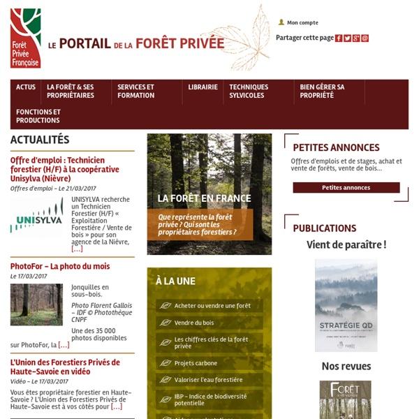 Forêt Privée Française, le portail des forestiers privés -