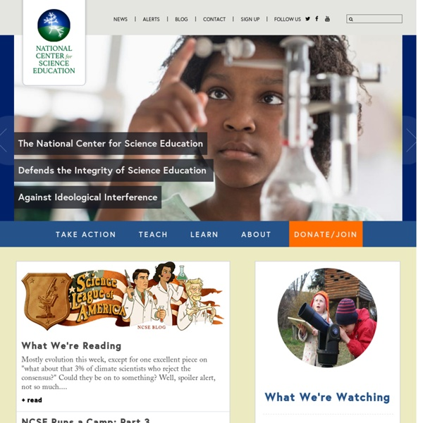 National Center for Science Education - Defending the Teaching of Evolution in Public Schools.