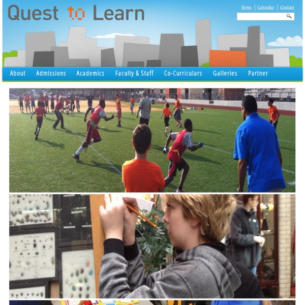 Quest to Learn (Q2L) – Middle School and High School