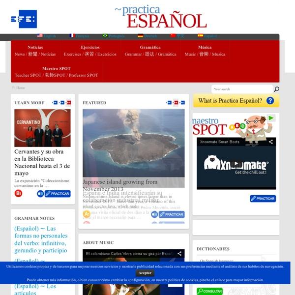 Practica Español - EFE, Fundación de la Lengua Española e Instituto Cervantes