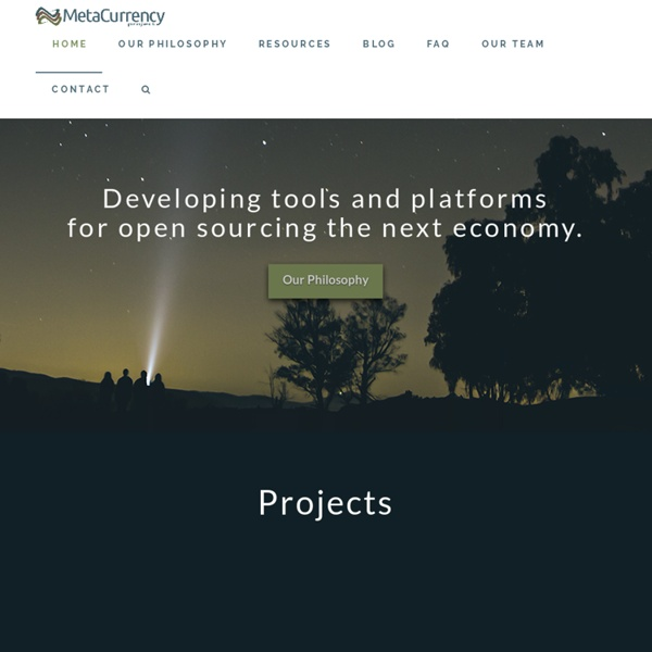 Welcome to the Metacurrency Project