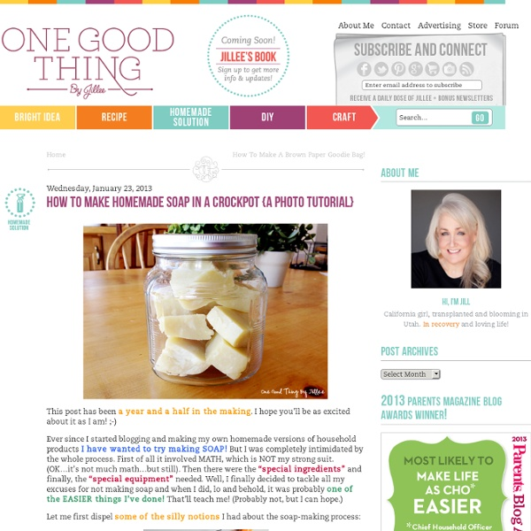 How To Make Homemade Soap In A Crockpot {A Photo Tutorial}One Good Thing by Jillee