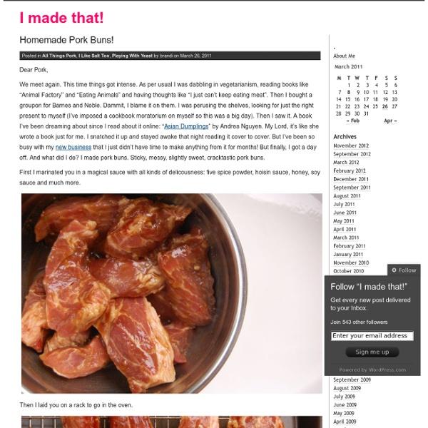 Homemade Pork Buns! & I made that!