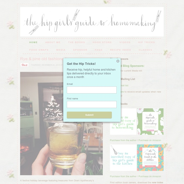 Hip Girl's Guide to Homemaking - Living thoughtfully in the modern world