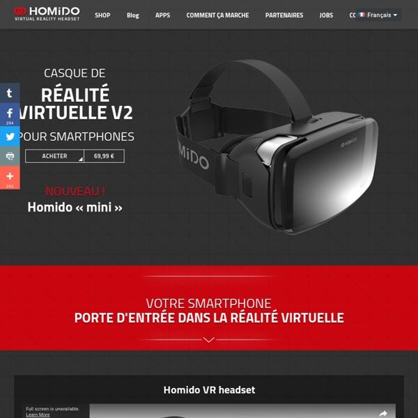 Homido, casque de réalité virtuelle