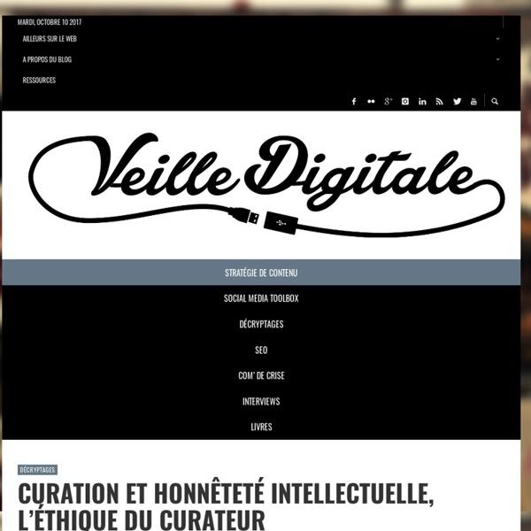 5 piliers de la curation (infographie) + éthique du curateur (veilledigitale.com)