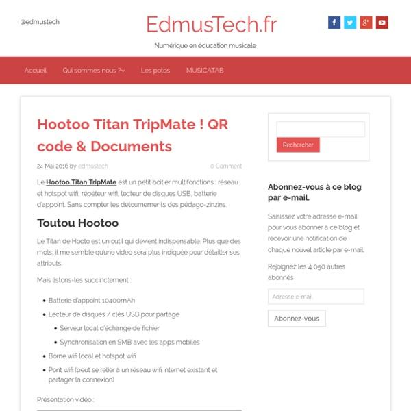 Hootoo Titan TripMate ! QR code & Documents - EdmusTech.fr