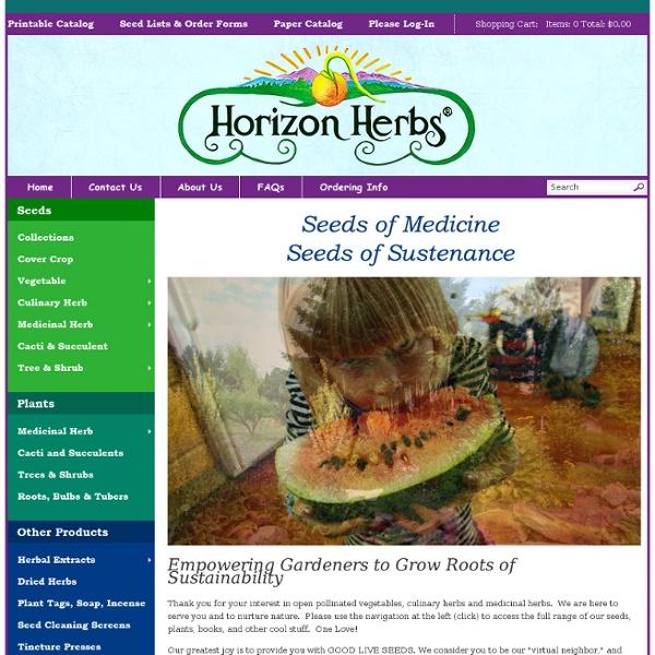 Horizon Herbs-Organic growers of medicinal herb seeds, medicinal herb plants, organic vegetable seeds and organic garden seeds.