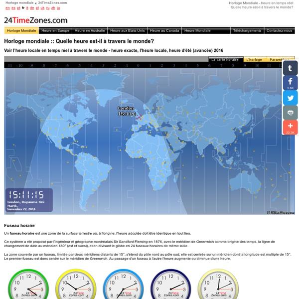 Heure dans le monde - Horloge mondiale - l'heure locale - L'heure exacte
